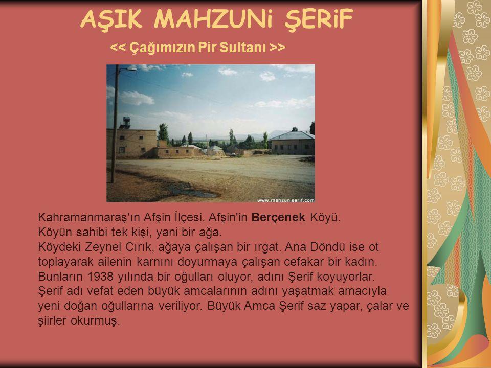 AŞIK MAHZUNi ŞERiF >  Mahzuni Şerif, hızla ünlenince daha 1970 lerde başka türkücüler ve pop sanatçıları onun eserlerini okumaya başladılar.