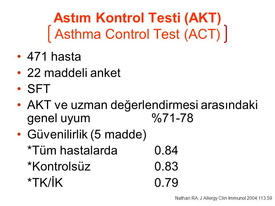 AKT GRUP rp TK/İKKontrolsüz FEV 1 (%) 80.7  3.668.8  2.8 0.250.02 VAS 8.3  0.34.5  0.3 0.690.00 GINA rp TK/İKKontrolsüz FEV 1 (%) 82.5  3.466.1  2.7 0.370.00 VAS 7.9  0.34.3  0.3 0.630.00 FEV 1 ve VAS arasındaki korelasyon r:0.32, p:0.002