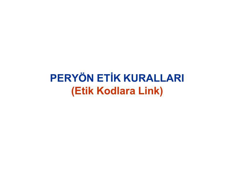 PERYÖN ETİK KURALLARI (Etik Kodlara Link)