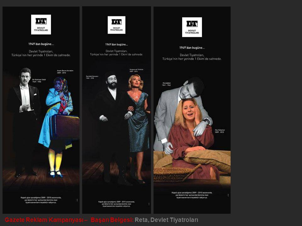 Gazete Reklam Kampanyası – Başarı Belgesi: Reta, Devlet Tiyatroları