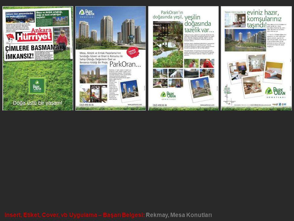 Konut, Mobilya ve Dekorasyon Reklamı – Başarı Belgesi: Reklam Merkezi, Metafor Güvenlik Sistemleri