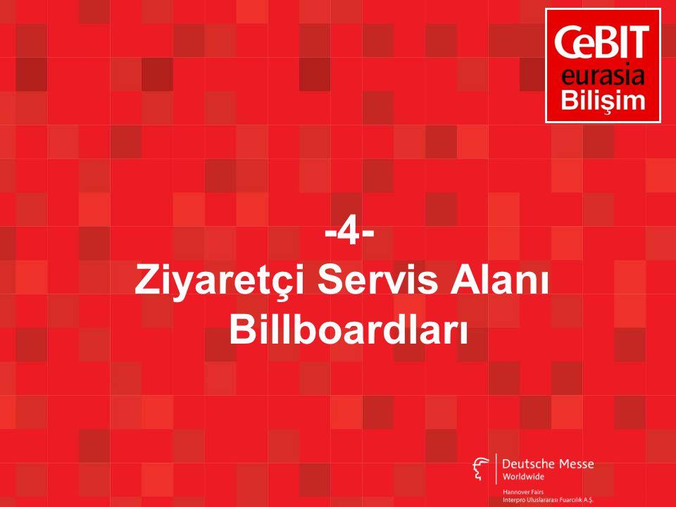 -4- Ziyaretçi Servis Alanı Billboardları