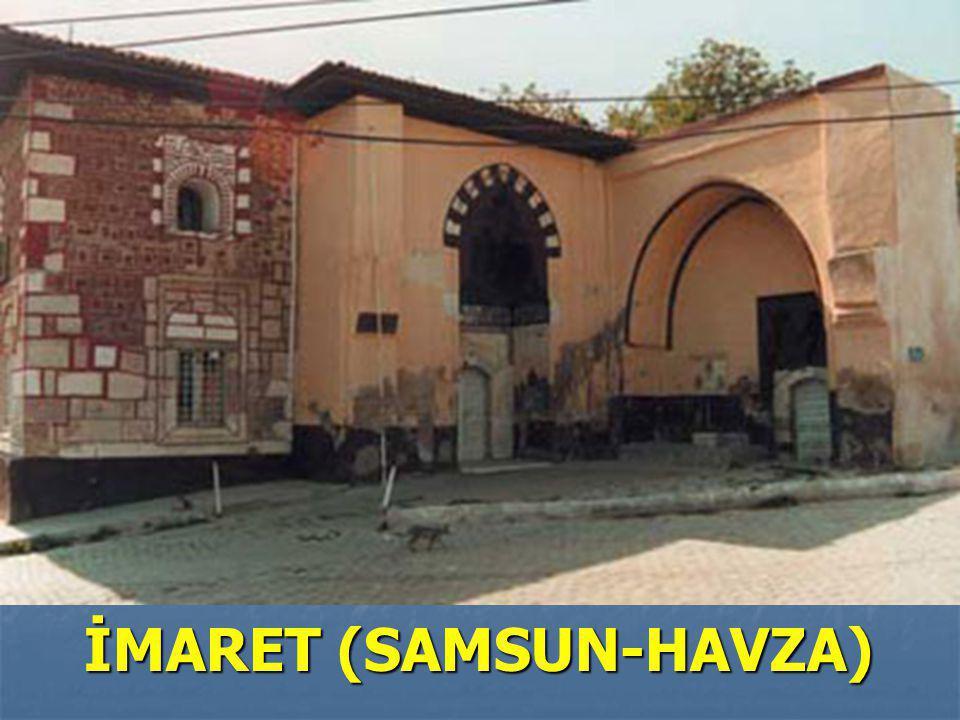 İMARET (SAMSUN-HAVZA)