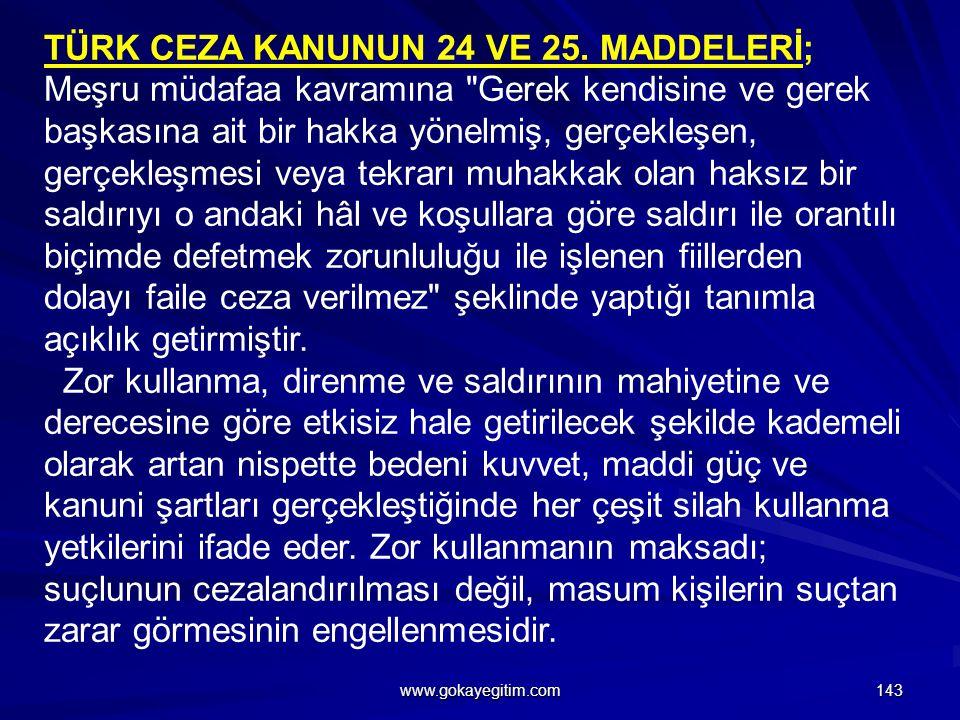 TÜRK CEZA KANUNUN 24 VE 25.