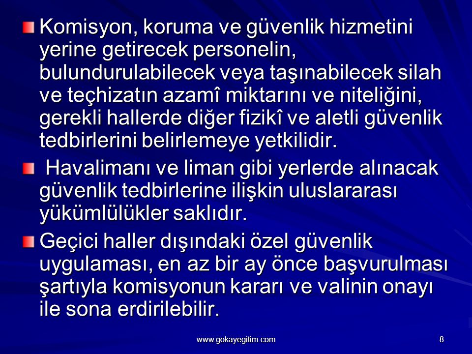 36-) Özel güvenlik görevlisi Türk Ceza Kanunu uygulamasında nasıl değerlendirilir.