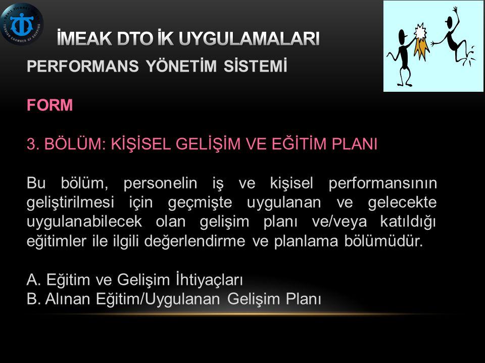 PERFORMANS YÖNETİM SİSTEMİ FORM 3.