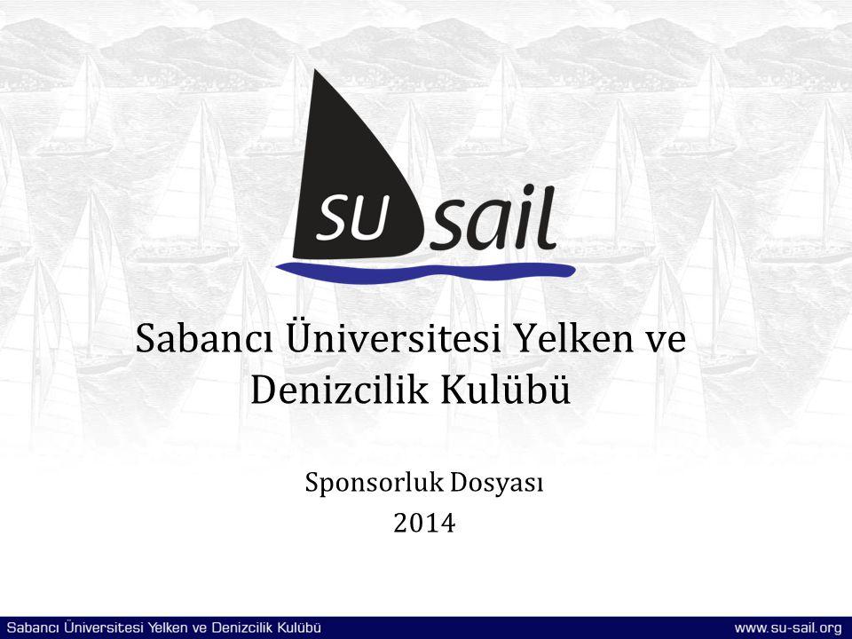 Sabancı Üniversitesi Yelken ve Denizcilik Kulübü Sponsorluk Dosyası 2014