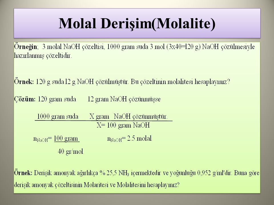 Molal Derişim(Molalite)