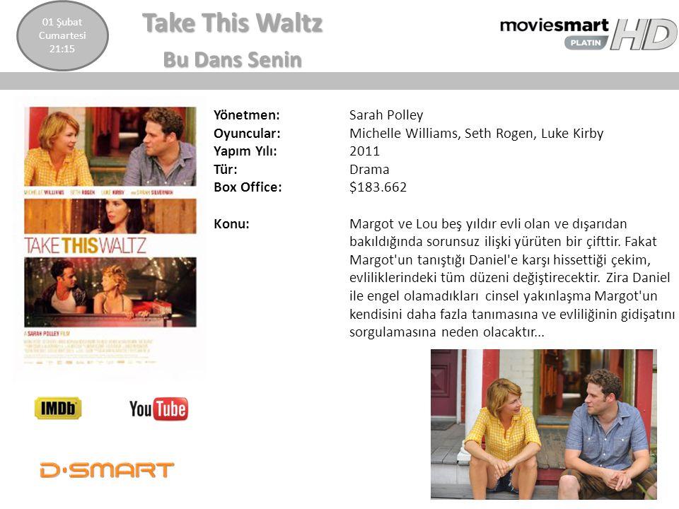 Take This Waltz Bu Dans Senin Yönetmen: Sarah Polley Oyuncular: Michelle Williams, Seth Rogen, Luke Kirby Yapım Yılı: 2011 Tür: Drama Box Office:$183.
