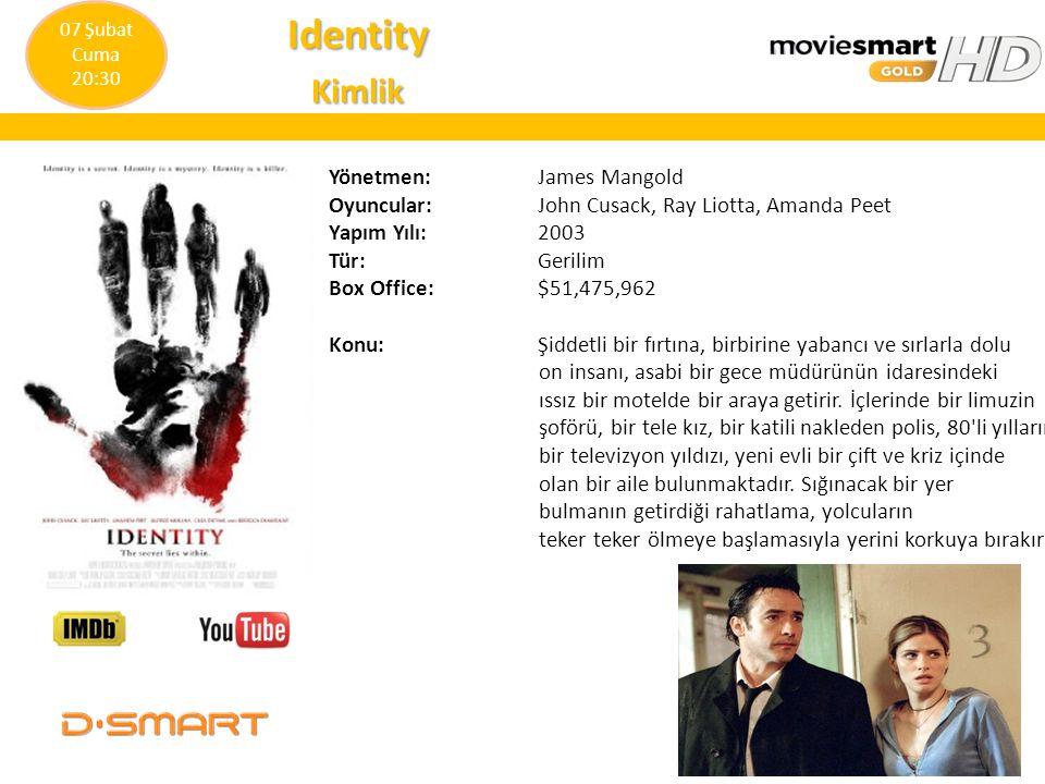 IdentityKimlik Yönetmen: James Mangold Oyuncular: John Cusack, Ray Liotta, Amanda Peet Yapım Yılı: 2003 Tür: Gerilim Box Office:$51,475,962 Konu: Şidd