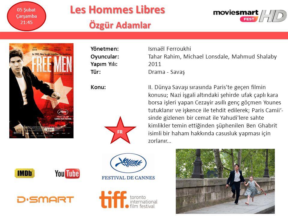 Les Hommes Libres Les Hommes Libres Özgür Adamlar Özgür Adamlar Yönetmen: Ismaël Ferroukhi Oyuncular: Tahar Rahim, Michael Lonsdale, Mahmud Shalaby Ya