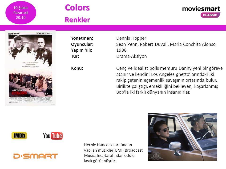 ColorsRenkler Yönetmen: Dennis Hopper Oyuncular: Sean Penn, Robert Duvall, Maria Conchita Alonso Yapım Yılı: 1988 Tür: Drama-Aksiyon Konu: Genç ve ide