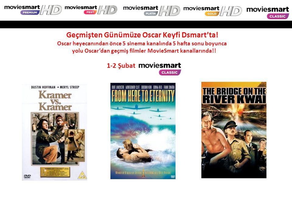 1-2 Şubat Geçmişten Günümüze Oscar Keyfi Dsmart'ta! Oscar heyecanından önce 5 sinema kanalında 5 hafta sonu boyunca yolu Oscar'dan geçmiş filmler Movi
