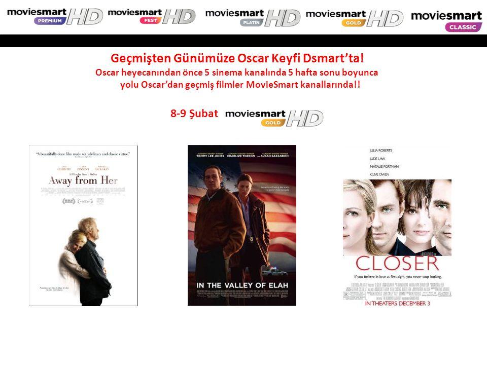 8-9 Şubat Geçmişten Günümüze Oscar Keyfi Dsmart'ta! Oscar heyecanından önce 5 sinema kanalında 5 hafta sonu boyunca yolu Oscar'dan geçmiş filmler Movi