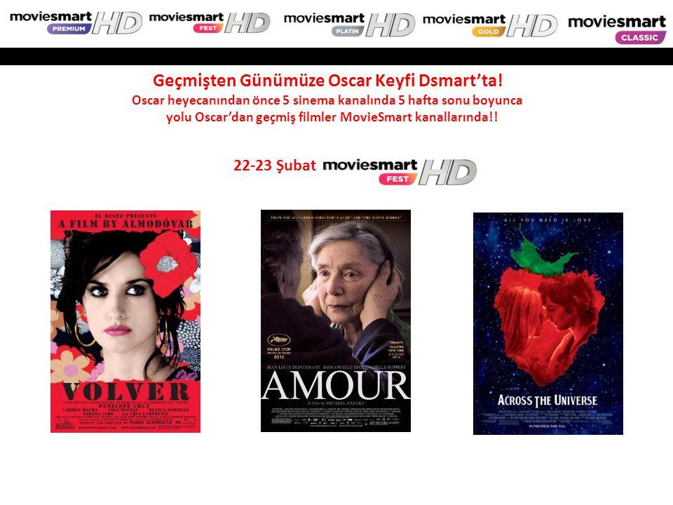 22-23 Şubat Geçmişten Günümüze Oscar Keyfi Dsmart'ta! Oscar heyecanından önce 5 sinema kanalında 5 hafta sonu boyunca yolu Oscar'dan geçmiş filmler Mo