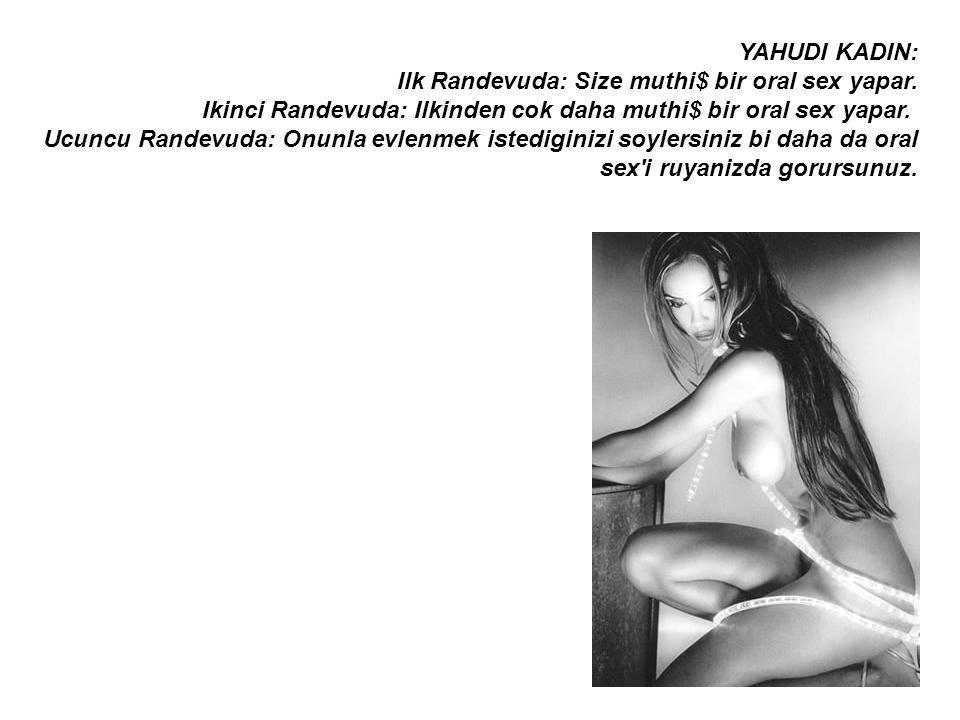ITALYAN KADIN: Ilk Randevuda: Onu sinemaya ve pahali bir restorana goturursunuz.