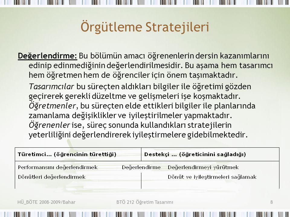 HÜ_BÖTE 2008-2009/BaharBTÖ 212 Öğretim Tasarımı19 Kavram öğretimi tasarımında kullanılabilecek örgütsel strateji 1.