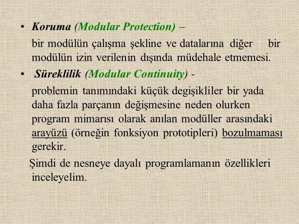 Koruma (Modular Protection) – bir modülün çalışma şekline ve datalarınadiğer bir modülün izin verilenin dışında müdehale etmemesi.