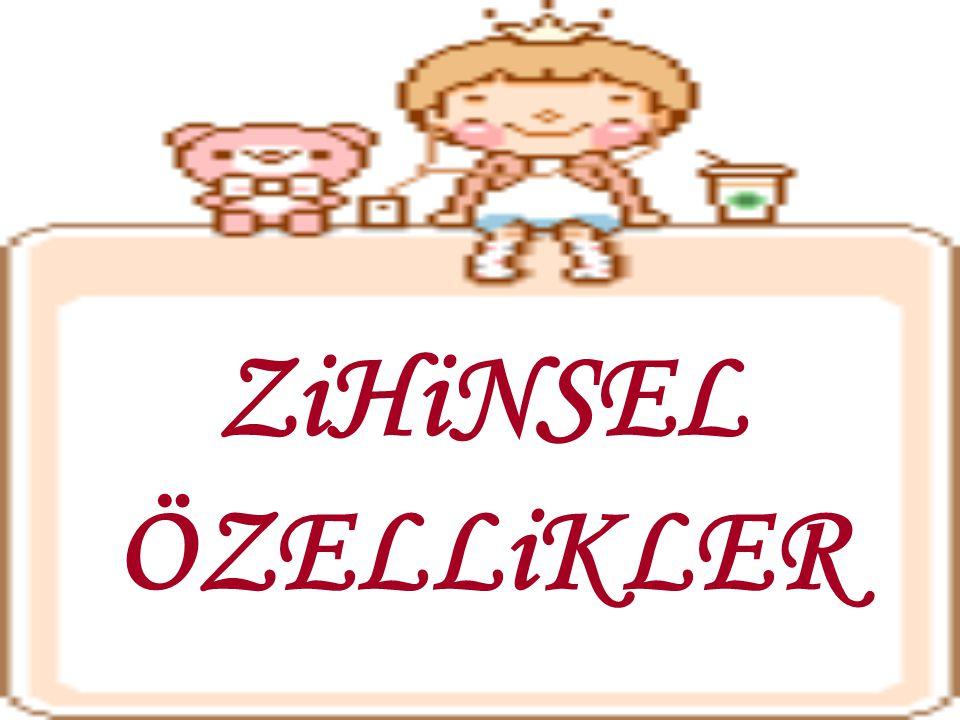 ZiHiNSEL ÖZELLiKLER