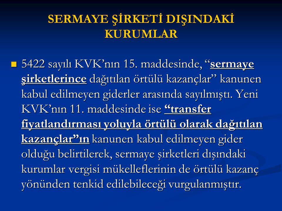 SERMAYE ŞİRKETİ DIŞINDAKİ KURUMLAR 5422 sayılı KVK'nın 15.