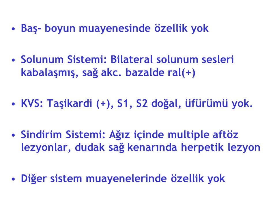 Hemogram: Wbc: 15900 Hgb: 12.2 Plt: 178000 Biyokimya: Glukoz: 678 Na: 130 Üre: 130 K: 4.4 Cr: 2.3 Ca:9.1