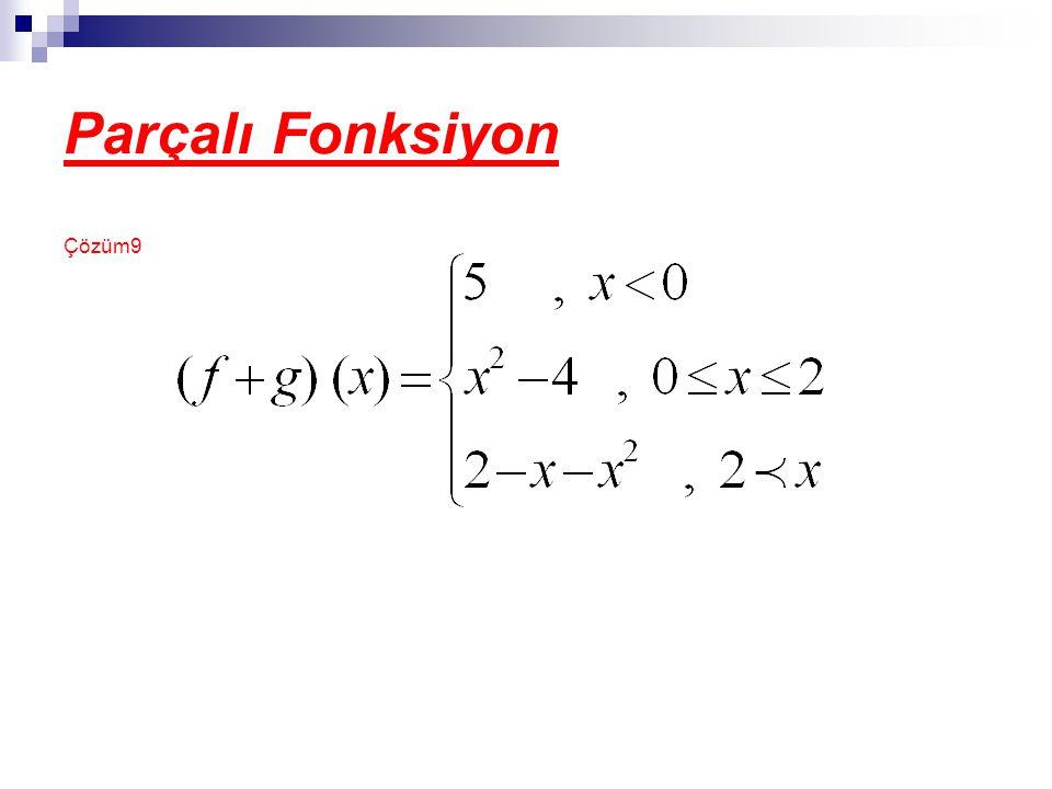 Parçalı Fonksiyon Çözüm9