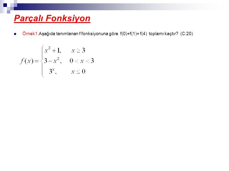 İşaret Fonksiyonu ÖRNEK. Aşağıdaki fonksiyonun grafilerini çiziniz. ÇÖZÜM