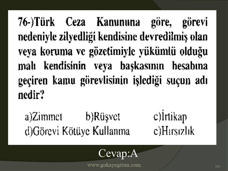 www.gokayegitim.com 100 Cevap:A