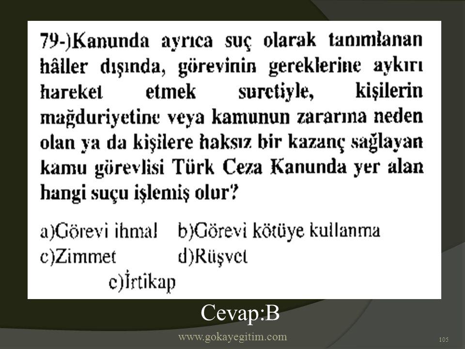 www.gokayegitim.com 105 Cevap:B