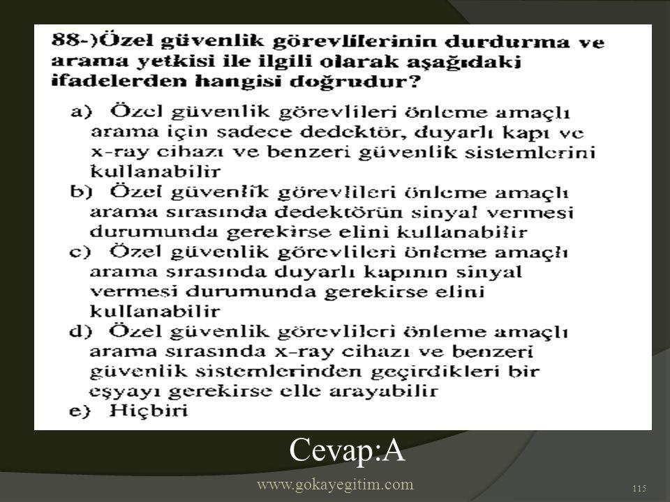 www.gokayegitim.com 115 Cevap:A