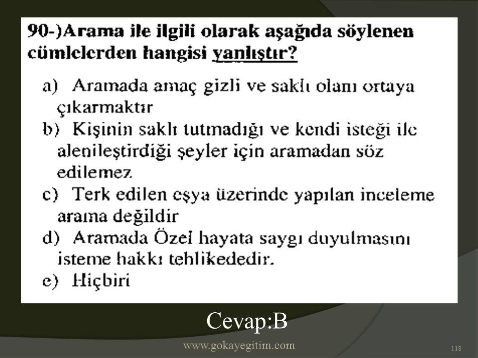 www.gokayegitim.com 118 Cevap:B