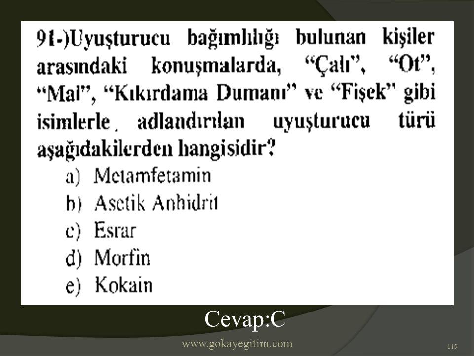 www.gokayegitim.com 119 Cevap:C