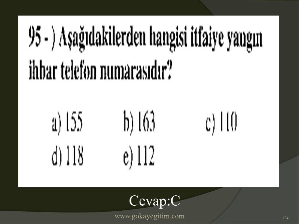 www.gokayegitim.com 124 Cevap:C