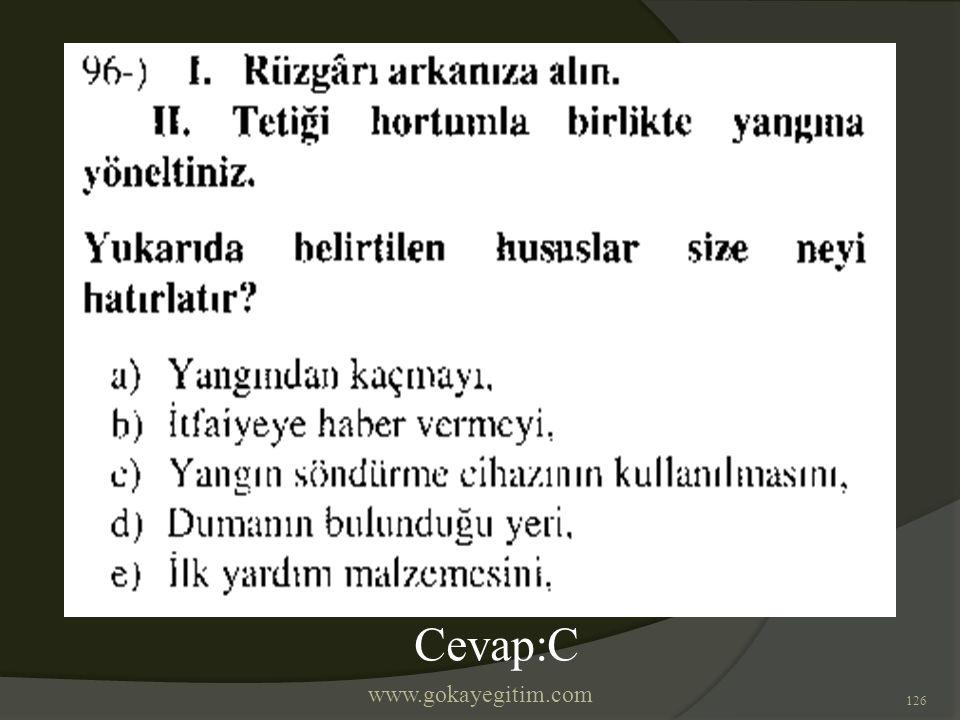 www.gokayegitim.com 126 Cevap:C