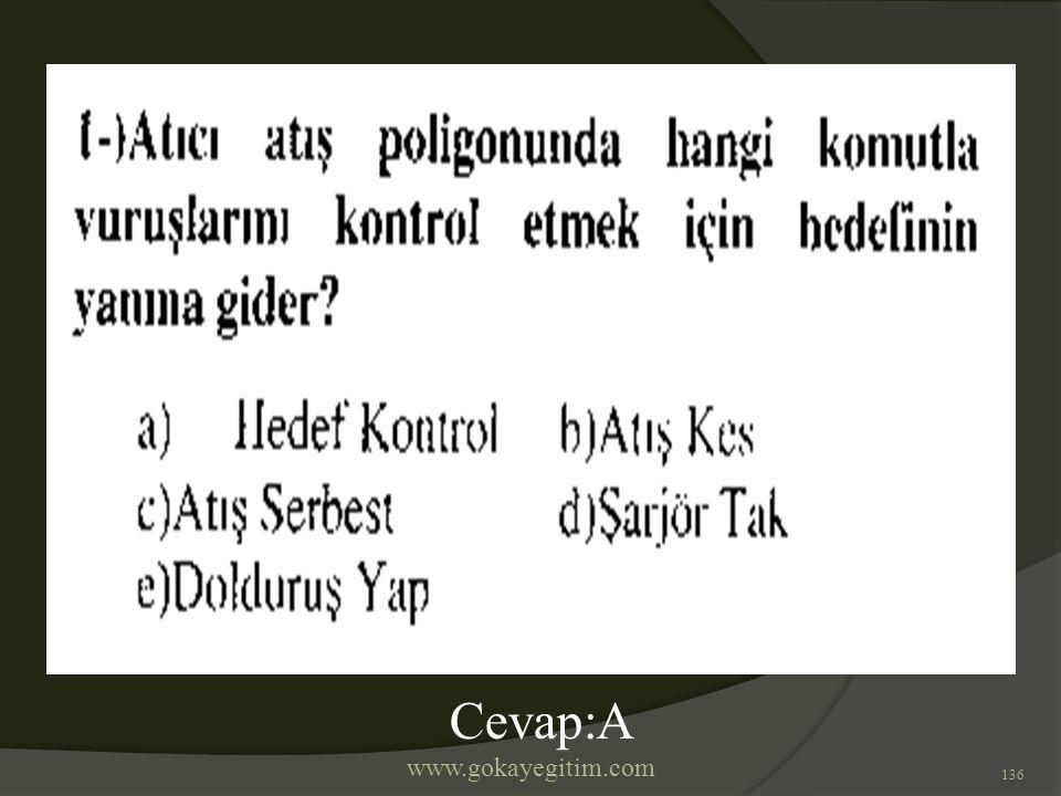 www.gokayegitim.com 136 Cevap:A