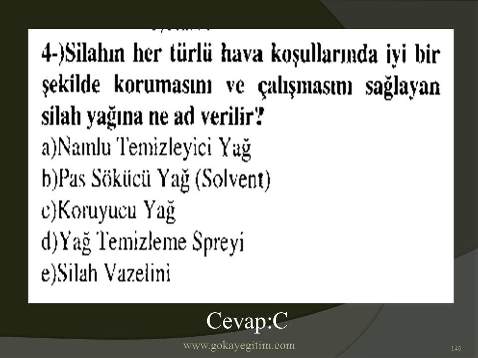 www.gokayegitim.com 140 Cevap:C
