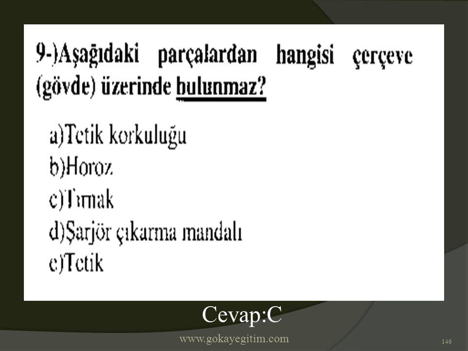 www.gokayegitim.com 146 Cevap:C