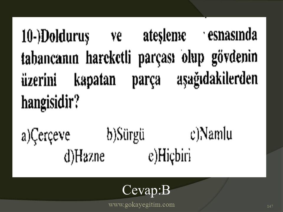 www.gokayegitim.com 147 Cevap:B