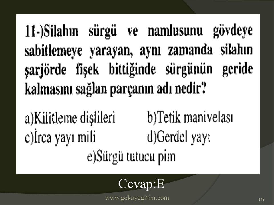www.gokayegitim.com 148 Cevap:E