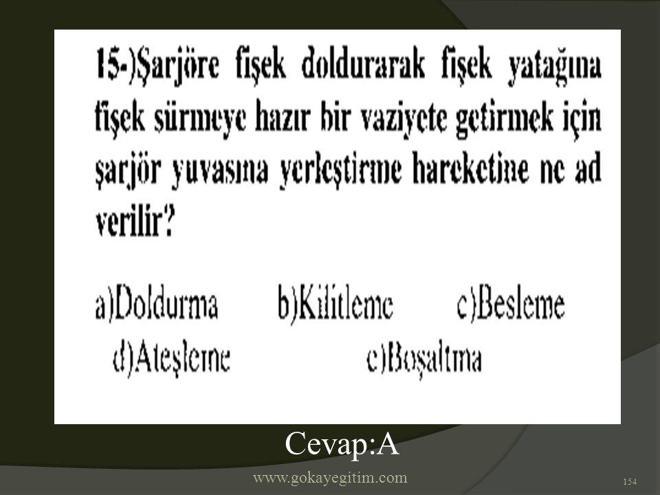 www.gokayegitim.com 154 Cevap:A