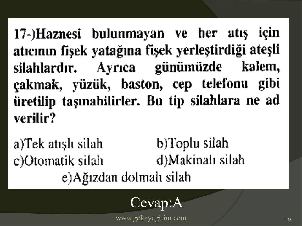 www.gokayegitim.com 156 Cevap:A