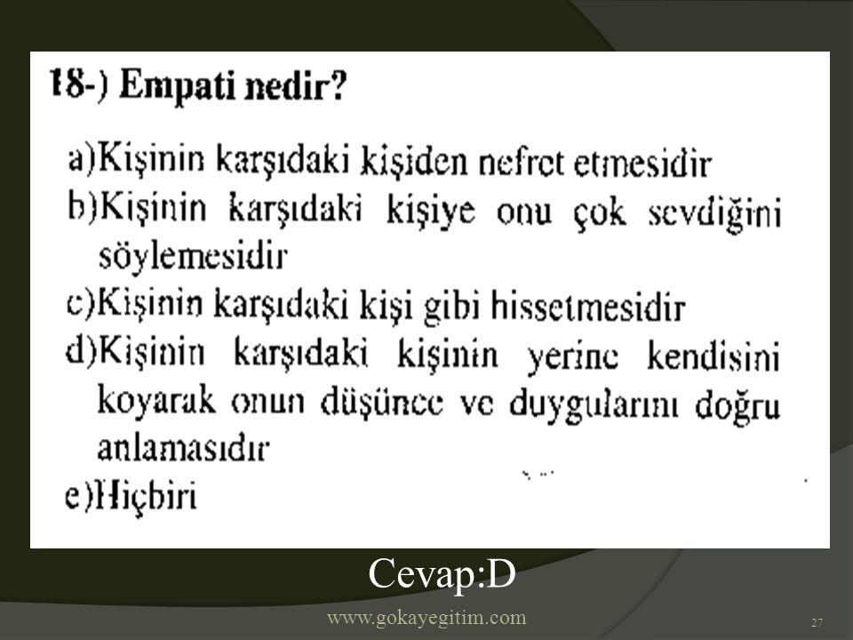 www.gokayegitim.com 27 Cevap:D