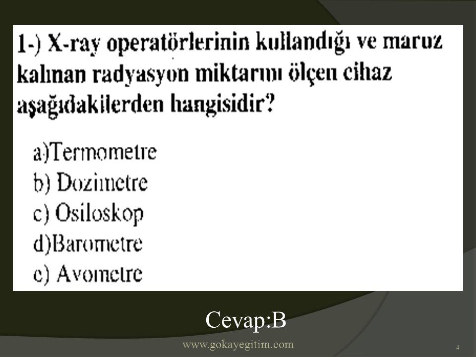 4 Cevap:B