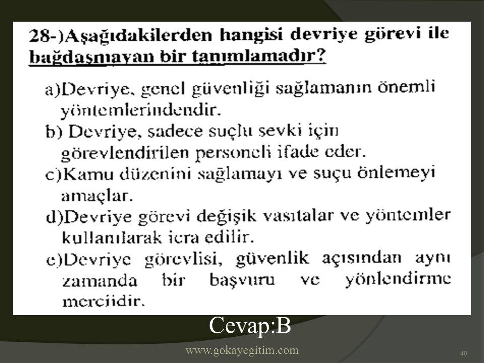 www.gokayegitim.com 40 Cevap:B