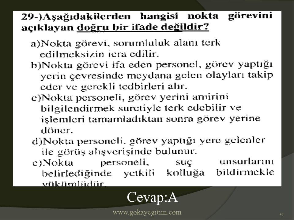 www.gokayegitim.com 41 Cevap:A