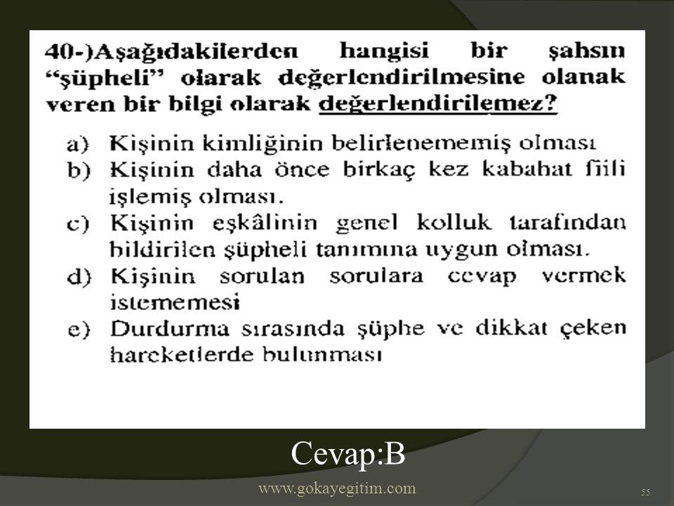 www.gokayegitim.com 55 Cevap:B