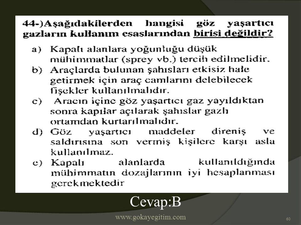 www.gokayegitim.com 60 Cevap:B