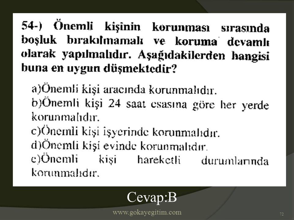 www.gokayegitim.com 72 Cevap:B