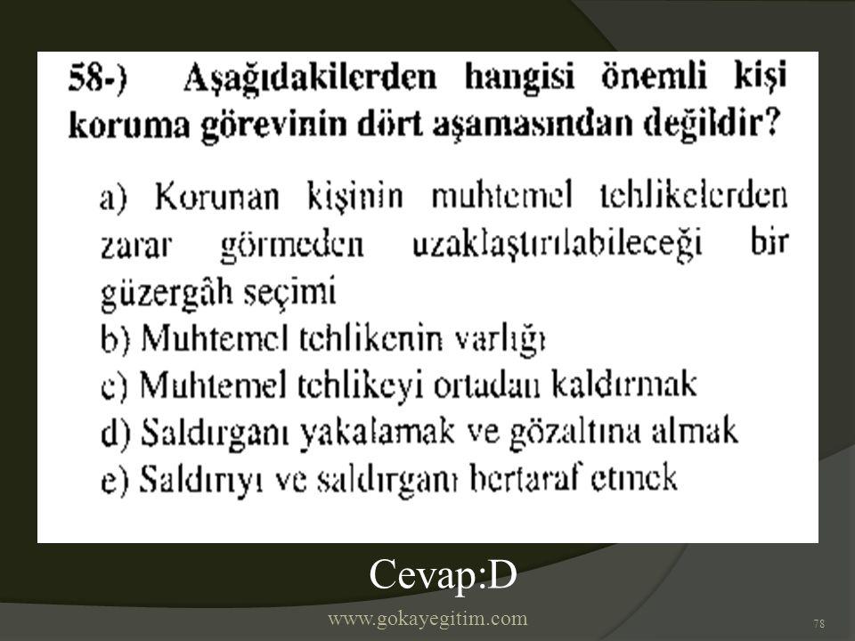 www.gokayegitim.com 78 Cevap:D