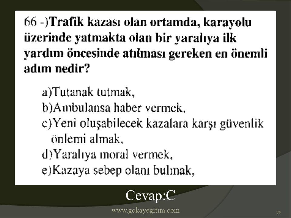 www.gokayegitim.com 88 Cevap:C
